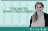 10 Success Tips for Court Reporting Students