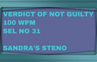 100 WPM ON  PLEA FOR VERDICT OF NOT GUILTY