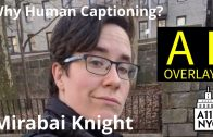 A11yNYC Mar 5 2019 – Why Human Captioning? – Mirabai Knight