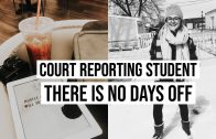 COURT REPORTING STUDENT//NO DAYS OFF VLOG.