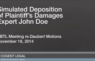 Simulated John Doe Deposition for ABTL Daubert Meeting