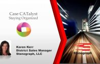 Steno Savvy: Stay organized in Case CATalyst with Karen Kerr