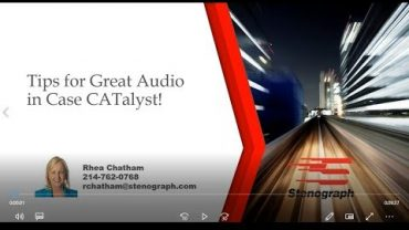 Steno Savvy: Tips for great audio in Case CATalyst