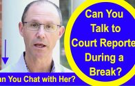 TRIAL: Will Talking to Court Stenographer Help You Decide If You're Winning Your Malpractice Case?
