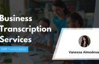 Business Transcription Services   GMR Transcription