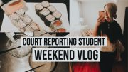 COURT REPORTING STUDENT//WEEKEND VLOG
