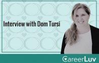 Dom Tursi Interview 2019