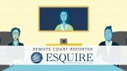 Esquire Remote Court Reporter Explainer Video – January 2019