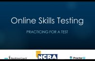 NCRA Online Testing Orientation – Part 3: Practicing Options & Free Practice