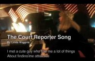 The Court Reporter Song